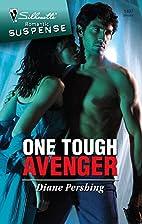 One Tough Avenger by Diane Pershing