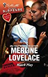 Lovelace, Merline: Match Play