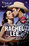 Lee, Rachel: Protector Of One (Silhouette Romantic Suspense)