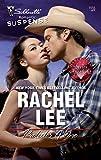 Lee, Rachel: Protector Of One (Silhouette Romantic Suspense)