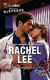 Lee, Rachel: The Unexpected Hero (Silhouette Romantic Suspense)