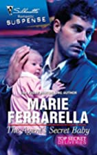 The Agent's Secret Baby by Marie Ferrarella