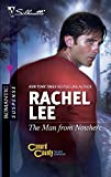 Lee, Rachel: The Man from Nowhere (Silhouette Romantic Suspense)