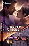 Greene, Jennifer: Irresistible Stranger (Silhouette Romantic Suspense)