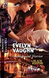 Vaughn, Evelyn: Underground Warrior (Silhouette Romantic Suspense)