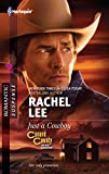 Lee, Rachel: Just a Cowboy