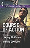 McKenna, Lindsay: Course of Action: Out of Harm's WayAny Time, Any Place (Harlequin Romantic Suspense)