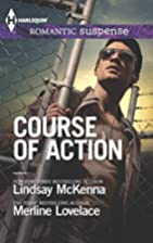 Course of Action: Out of Harm's Way [and]…