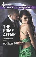 The Rome Affair by Addison Fox