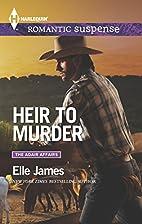 Heir to Murder (The Adair Affairs) by Elle…