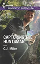 Capturing the Huntsman (Harlequin Romantic…