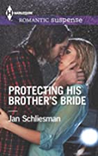 Protecting His Brother's Bride (Harlequin…