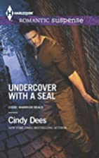 Undercover with a SEAL (Code: Warrior SEALs)…