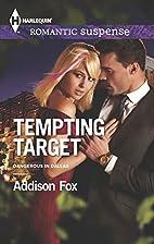 Tempting Target (Dangerous in Dallas) by…