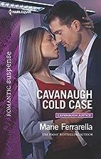 Cavanaugh Cold Case (Cavanaugh Justice) by…