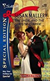 Mallery, Susan: The Sheik And The Christmas Bride (Silhouette Special Large Print)