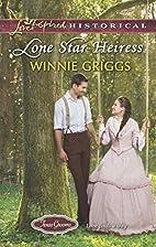 Lone Star Heiress (Love Inspired…