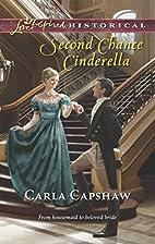 Second Chance Cinderella (Love Inspired…