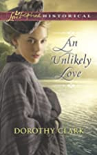An Unlikely Love (Love Inspired Historical)…