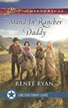 Stand-In Rancher Daddy (Lone Star Cowboy…