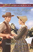Wed on the Wagon Train (Love Inspired…