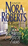 Roberts, Nora: With Open Arms