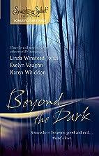 Beyond the Dark [3-in-1] by Linda Winstead…