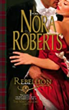 Rebellion (The Macgregors) by Nora Roberts