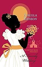 A Family Wedding by Angela Benson