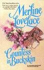 Merline Lovelace: Countess In Buckskin (Harlequin Historical)