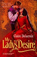 My Lady's Desire by Claire Delacroix