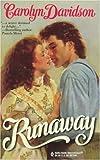Carolyn Davidson: Runaway (Harlequin Historical, 416)