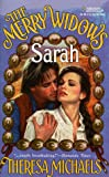 Theresa Michaels: The Merry Widows: Sarah (Harlequin Historicals)