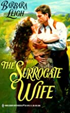 The Surrogate Wife by Barbara Leigh