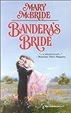Mary Mcbride: Bandera's Bride (Harlequin Historicals, No 517)