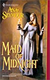 Seymour, Ana: Maid of Midnight