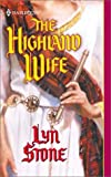 Stone, Lyn: The Highland Wife