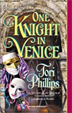 One Knight in Venice by Tori Phillips