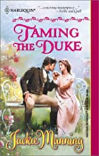 Taming the Duke by Jackie Manning