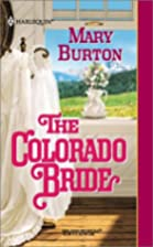The Colorado Bride by Mary Burton