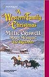Mary McBride: Western Family Christmas (Harlequin Historical)