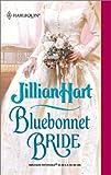 Hart, Jillian: Bluebonnet Bride (Harlequin Historical Series #586)
