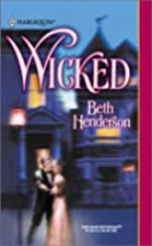 Wicked by Beth Henderson