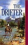 Plumley, Lisa: The Drifter (Harlequin Historical)