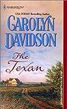 Davidson, Carolyn: The Texan (Harlequin Historical)