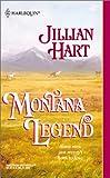 Hart, Jillian: Montana Legend (Harlequin Historical Series #624)