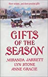 Jarrett, Miranda: Gifts of the Season: A Gift Most Rare/Christmas Charade/The Virtuous Widow