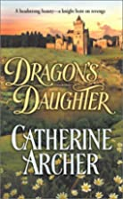 Dragon's Daughter by Catherine Archer