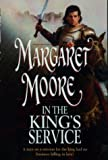 Moore, Margaret: In the King's Service