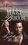 Burton, Mary: The Lightkeeper's Woman
